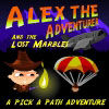 Alex the Adventurer and the Lost Marbles