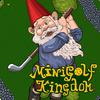 Mini Golf Kingdom